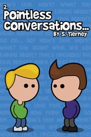 Pointless Conversations: Doctor Emmett Brown ebook by Scott Tierney