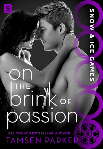 On the Brink of Passion - Snow & Ice Games ebook by Tamsen Parker