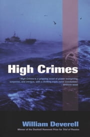 High Crimes ebook by William Deverell