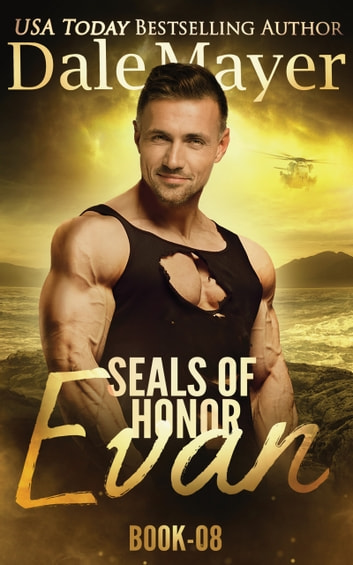 SEALs of Honor: Evan ebook by Dale Mayer
