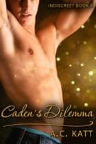 Caden's Dilemma ebook by