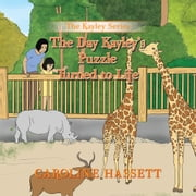 The Day Kayley's Puzzle Turned to Life - The Kayley Series ebook by Caroline Hassett