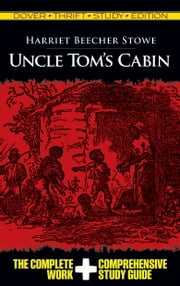 Uncle Tom's Cabin Thrift Study Edition ebook by Harriet Beecher Stowe