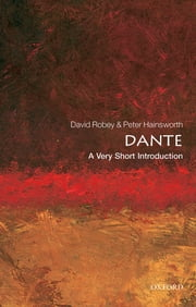 Dante: A Very Short Introduction ebook by Peter Hainsworth,David Robey