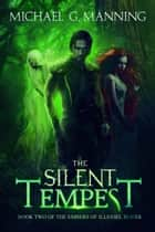 The Silent Tempest 電子書 by Michael G. Manning