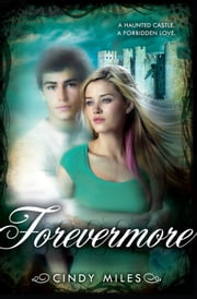 Forevermore ebook by Cindy Miles