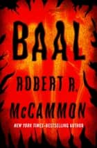 Baal ebook by Robert R. McCammon