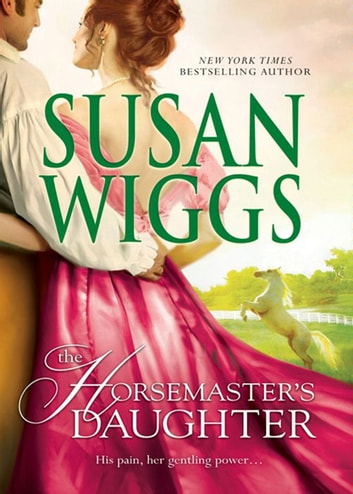 The Horsemaster's Daughter ebook by Susan Wiggs