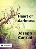Heart of darkness ebook by