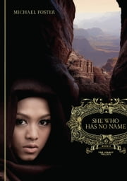 She Who Has No Name: Book Two of The Legacy Trilogy ebook by Michael Foster