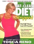 The Eat-Clean Diet Stripped ebook by Tosca Reno