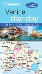Frommer's Venice day by day ebook by Stephen Brewer
