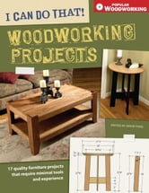 I Can Do That! Woodworking Projects ebook by David Thiel