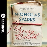Every Breath - Booktrack Edition audiobook by Nicholas Sparks
