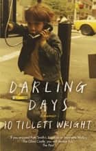 Darling Days - A New York City Childhood ebook by iO Tillett Wright
