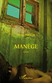 Manège ebook by Olivier Peraldi