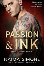 Passion and Ink ebook by Naima Simone
