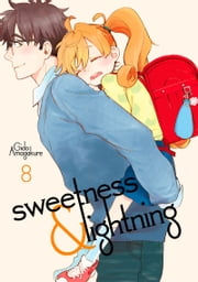 Sweetness and Lightning - Volume 8 ebook by Gido Amagakure