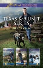 Texas K-9 Unit Volume 2 - 3 Book Box Set ebook by Valerie Hansen, Terri Reed, Lenora Worth