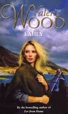 Emily ebook by Val Wood
