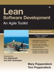 Lean Software Development - An Agile Toolkit: An Agile Toolkit ebook by Mary Poppendieck,Tom Poppendieck
