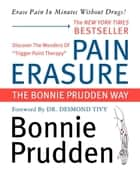 Pain Erasure ebook by Bonnie Prudden