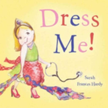 Dress Me! eBook by
