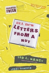 All New Letters from a Nut - Includes Lunatic Email Exchanges ebook by Ted L. Nancy