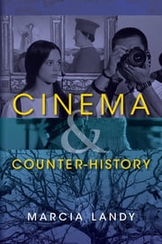 Cinema and Counter-History ebook by Marcia Landy