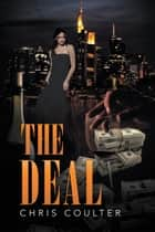 The Deal ebook by Chris Coulter