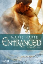 Entranced (revised) ebook by Marie Harte