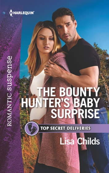 The Bounty Hunter's Baby Surprise ebook by Lisa Childs