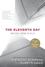 The Eleventh Day - The Full Story of 9/11 and Osama bin Laden ebook by Anthony Summers, Robbyn Swan