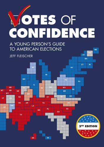 Votes of Confidence, 2nd Edition - A Young Person's Guide to American Elections ebook by Jeff Fleischer