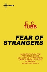 Fear of Strangers ebook by E.C. Tubb