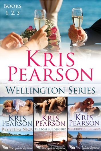 First 3 Novels: The Wellington Series ebook by Kris Pearson