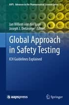 Global Approach in Safety Testing ebook by Jan Willem van der Laan,Joseph J DeGeorge