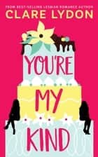 You're My Kind ebook by Clare Lydon