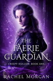 The Faerie Guardian ebook by Rachel Morgan