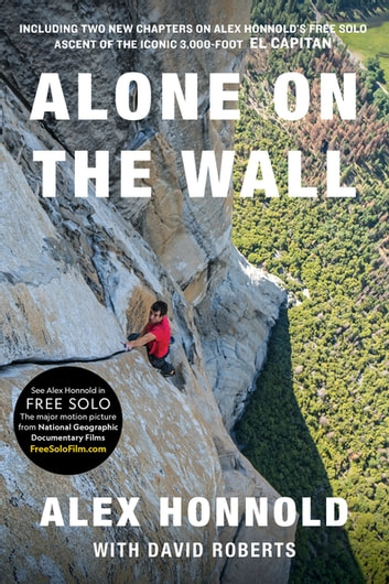 Alone on the Wall (Expanded edition) ebook by Alex Honnold