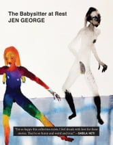 The Babysitter at Rest ebook by Jen George