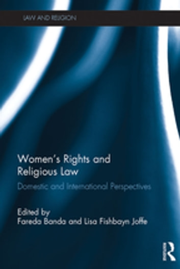 Women's Rights and Religious Law - Domestic and International Perspectives ebook by