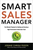 Smart Sales Manager ebook by Josiane Chriqui Feigon