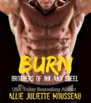 Burn ebook by Allie Juliette Mousseau