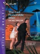 The Last Honorable Man ebook by Vickie Taylor