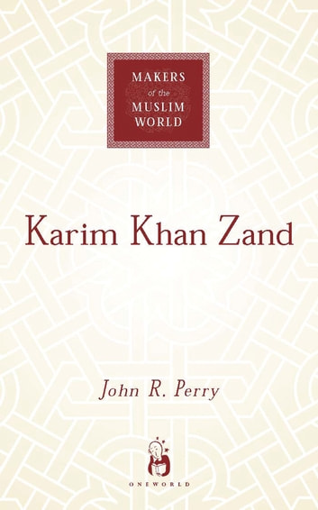 Karim Khan Zand ebook by John R. Perry