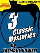 Black Cat Thrillogy #2: 3 Classic Mysteries by Talmage Powell ebook by Talmage Powell