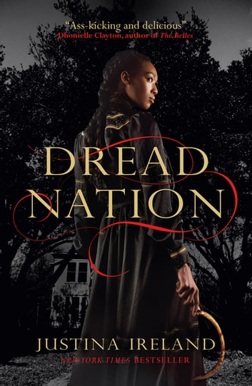 Dread Nation 電子書 by Justina Ireland