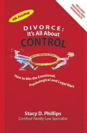 Divorce: It's All About Control ebook by Stacy Phillips