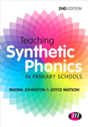 Teaching Synthetic Phonics ebook by Dr Joyce Watson,Rhona Johnston